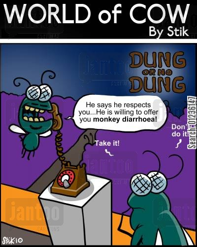 contestants cartoon humor: He says he respects you...He is willing to offer you monkey diarrhea!