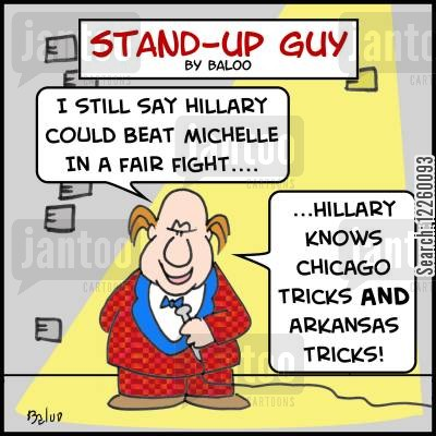 michelle obama cartoon humor: 'I still say Hillary could beat Michelle in a fair fight... Hillary knows Chicago tricks AND Arkansas tricks!:'