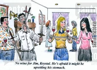 party tricks cartoon humor: 'No wine for Jim, Krystal. He's afraid it might upsetting his stomach.'