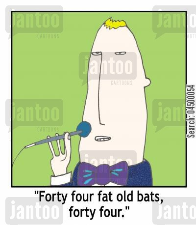 old ladies cartoon humor: 'Forty four fat old bats, forty four.'