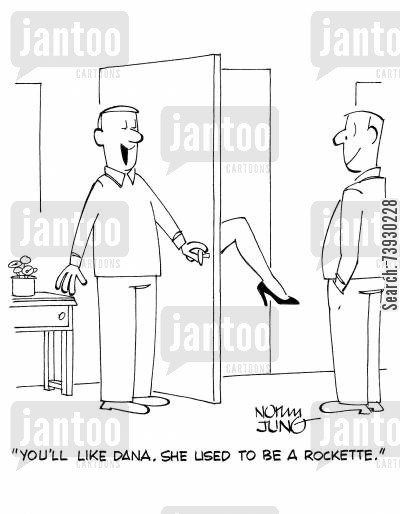 legs cartoon humor: 'You'll like Dana. She used to be a Rockette.'