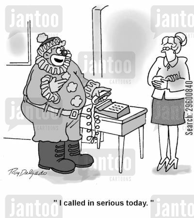 funny cartoon humor: 'I called in serious today.'