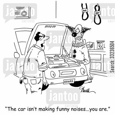 circus cartoon humor: 'The car isn't making funny noises...you are.'