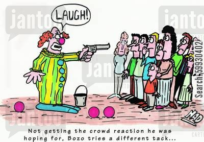tacks cartoon humor: Not getting the crowd reaction he was hoping for, Bozo tries a different tack...
