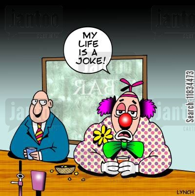 clown makeup cartoon humor: 'My life is a joke.'