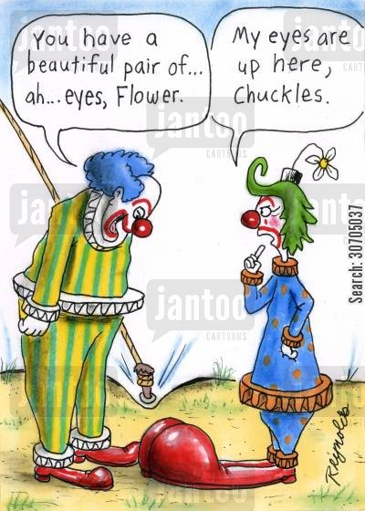 eye contact cartoon humor: 'You have a beautiful pair of...ah..eyes, Flower.' 'My eyes are up here, Chuckles.'