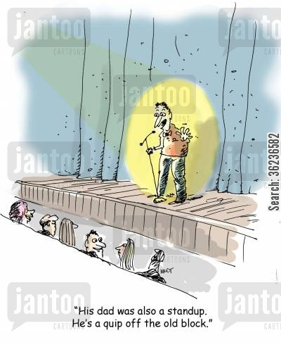 family traits cartoon humor: 'His dad was a standup. He's a quip off the old block.'