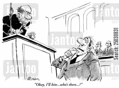 knock knock cartoon humor: Judge with gavel, stupid attorney says: Okay, I'll bite, who's there?