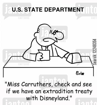 extradition treaties cartoon humor: 'Miss Carruthers, check and see if we have an extradition treaty with Disneyland.'