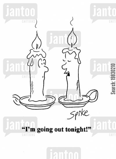 extinguish cartoon humor: 'I'm going out tonight!'