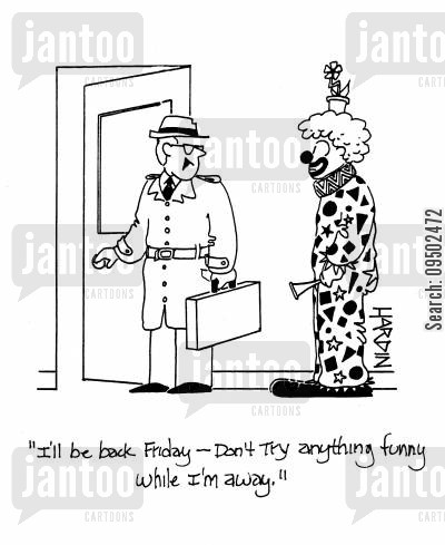funny business cartoon humor: 'I'll be back Friday - don't try anything funny while I'm away.'