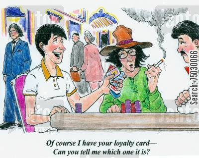 loyal cartoon humor: 'Of course I have your loyalty card - Can you tell me which one it is?'