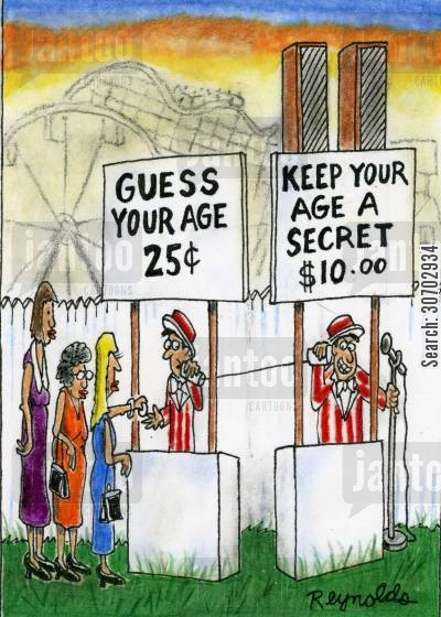 country fairs cartoon humor: Guess Your Age 25c Keep Your Age a Secret $10.