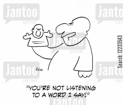 not listening cartoon humor: 'You're not listening to a word I say!'