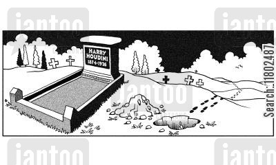 escapology cartoon humor: Harry Houdini's grave with hole next to it.