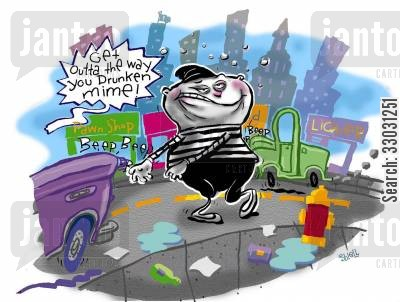 hard times cartoon humor: 'Get out of the way, you drunken mime!'