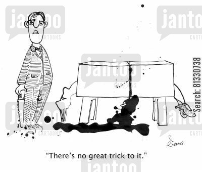 magic tricks cartoon humor: 'There's no great trick to it.'