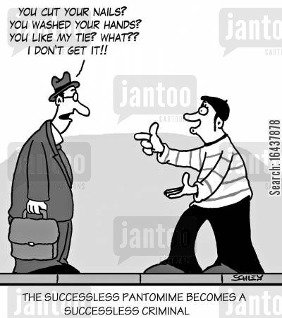 street cartoon humor: The successless pantomime becomes a successless criminal