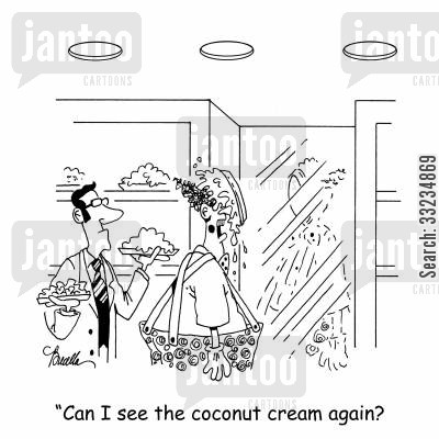pie in the face cartoon humor: 'Can I see the coconut cream again?'