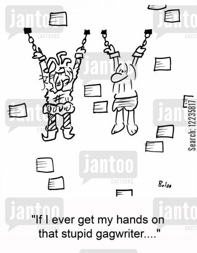 gag writer cartoon humor: 'If I ever get my hands on that stupid gagwriter....'