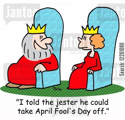 april fools day cartoon humor: 'I told the jester he could take April Fool's Day off.'