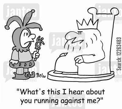 political rival cartoon humor: 'What's this I hear about you running against me?'