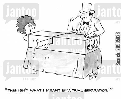 sawing in half cartoon humor: 'This isn't what I meant by a 'trial separation'!'