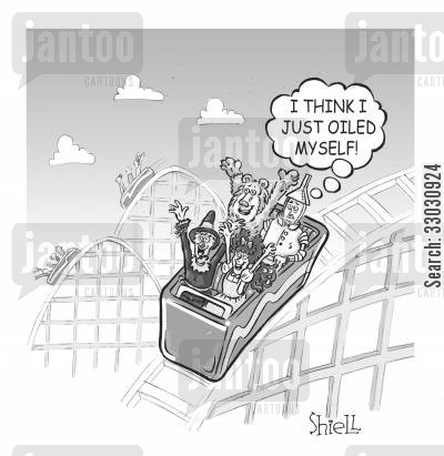 roller coasters cartoon humor: I think I just oiled myself...