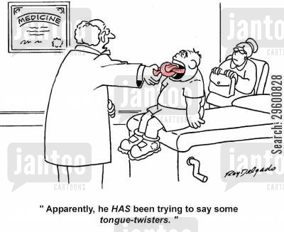 medical exams cartoon humor: 'Apparently he's been trying to say some tongue twisters.'