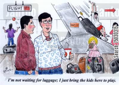 disneyland cartoon humor: 'I'm not waiting for luggage; I just bring the kids here to play.'