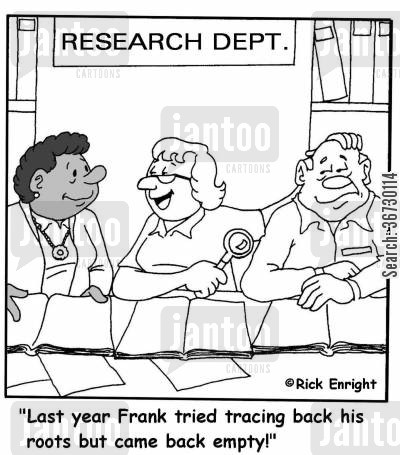 family history cartoon humor: 'Last year Frank tried tracing back his roots but came back empty!'