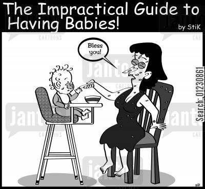 blesses cartoon humor: Impractical Guide to Having Babies: Bless you!