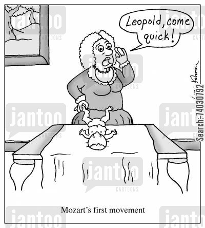 piece cartoon humor: Mozart's first movement: Leopold, come quick.'