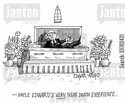 near death experiences cartoon humor: ...Uncle Edward's very near death experience...