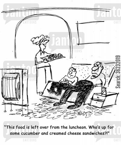 luncheon cartoon humor: This food is left over from the luncheon. Who's up for some cucumber and creamed cheese sandwiches?!
