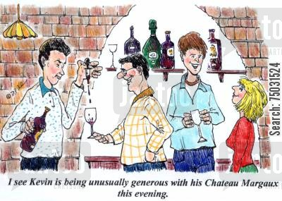rare cartoon humor: 'I see Kevin is being unusually generous with his Chateau Margaux this evening.'