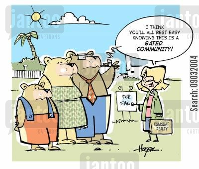property cartoon humor: 'I think you'll all rest easy knowing this is a gated community!'