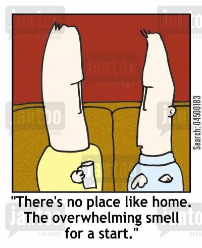 body odour cartoon humor: 'There's no place like home. The overwhelming smell for a start.'