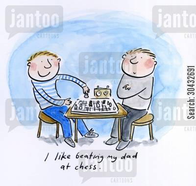 chess games cartoon humor: I like beating my dad at chess.