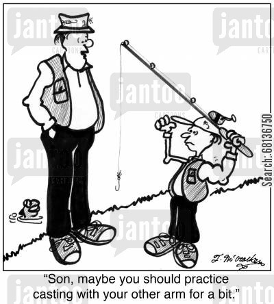 fishing holidays cartoon humor: 'Son, maybe you should practice casting with your other arm for a bit.'