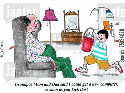 granddad cartoon humor: 'Grandpa! Mom and Dad said I could get a new computer, as soon as you kick this!'