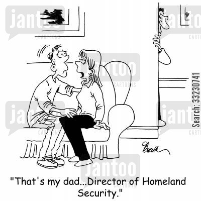 protective parents cartoon humor: 'That's my dad...Director of Homeland Security.'