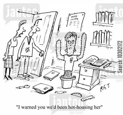 hot housing cartoon humor: 'I warned you we'd been hot-housing her.'