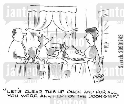 doorsteps cartoon humor: 'Let's clear this up once and for all. You were all left on the door-step.'