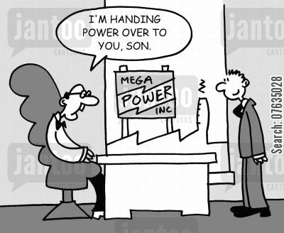 handover of power cartoon humor: I'm handing power over to you, son...