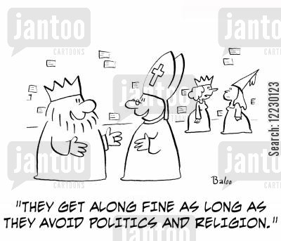 spriests cartoon humor: 'They get along fine as long as they avoid politics and religion.'