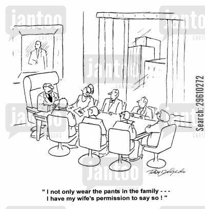 irony cartoon humor: 'I not only wear the pants in the family --- I have my wife's permission to say so!'