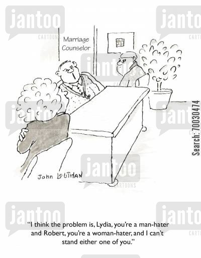 marriage counseling cartoon humor: 'I think the problem is, Lydia, you're a man-hater and Robert, you're a woman-hater, and I can't stand either one of you.'