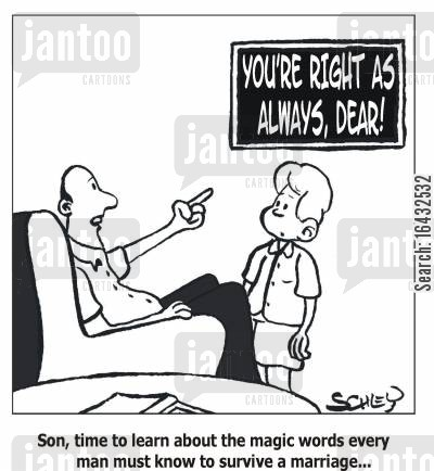 survival techniques cartoon humor: 'Son, time to learn about the magic words every man must know to survive a marriage..'