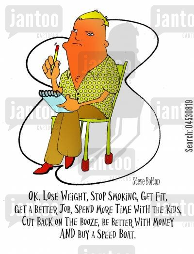 resolution cartoon humor: 'OK. Lose weight, stop smoking, get fit, get a better job, spend more time with the kids, cut back on the booze, be better with money and buy a speed boat.'